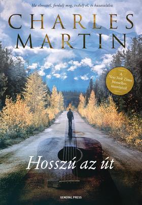 Charles Martin - Hosszú az út