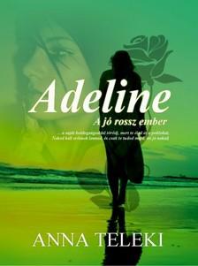 Teleki Anna - Adeline [eKönyv: epub, mobi]