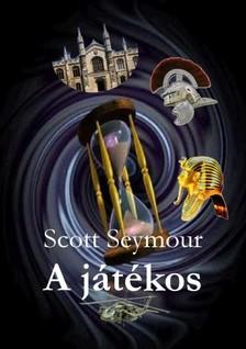 Seymour Scott - A játékos [eKönyv: epub, mobi]