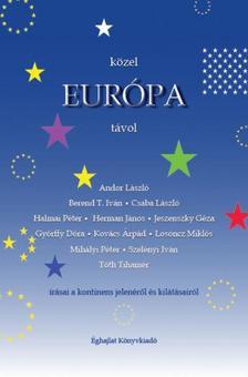 Kovács Lajos Péter - Közel Európa távol