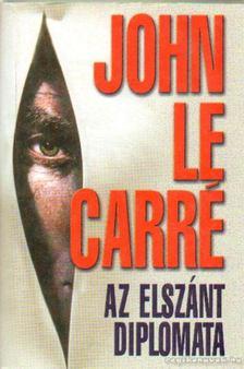 JOHN LE CARRÉ - Az elszánt diplomata [antikvár]