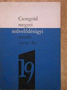 Csongrád megyei művelődésügyi szemle 1979-80. [antikvár]