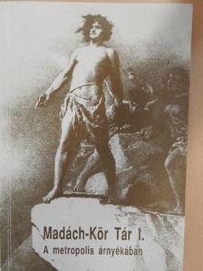 Gyarmati György - A metropolis árnyékában [antikvár]