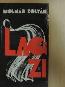 Molnár Zoltán - Lagzi [antikvár]