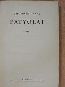 Szederkényi Anna - Patyolat/A szfinx/Asszonynélküli város [antikvár]