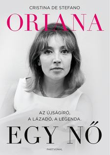 Cristina De Stefano - Oriana - Egy nő [antikvár]