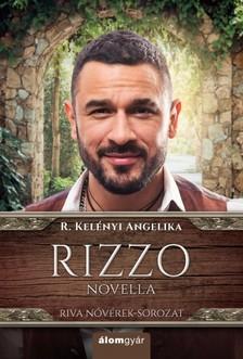 R. Kelényi Angelika - Rizzo (novella) [eKönyv: epub, mobi]
