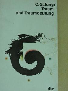 C. G. Jung - Traum und Traumdeutung [antikvár]