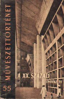 Vámossy Ferenc - A XX. század építészete [antikvár]