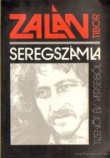 Zalán Tibor - Seregszámla [antikvár]