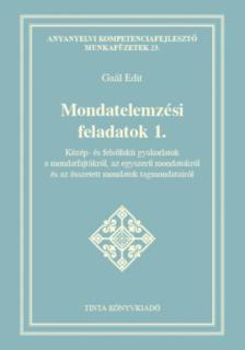 Gaál Edit - Mondatelemzési feladatok I.