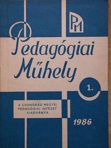 Pedagógiai Műhely 1986/1 [antikvár]