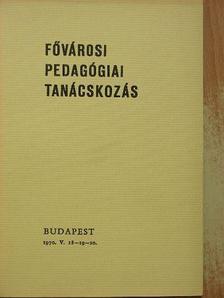 Katona Imre - Fővárosi Pedagógiai Tanácskozás [antikvár]