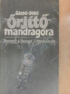 Gazsó L. Ferenc - Őrjítő mandragóra [antikvár]