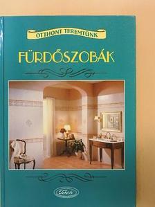 Antonovics Géza - Fürdőszobák [antikvár]