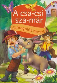 Szabó Zsolt - A csa-csi sza-már és más történetek [antikvár]