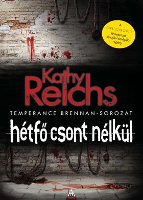 Kathy Reichs - Hétfő csont nélkül