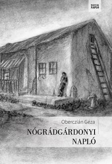Oberczián Géza - Nógrádgárdonyi napló