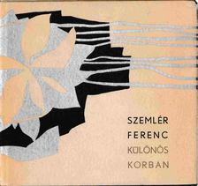 Szemlér Ferenc - Különös korban [antikvár]