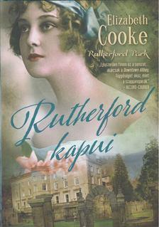 ELIZABETH COOKE - Rutherford kapui [antikvár]