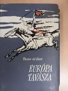 Theun de Vries - Európa tavasza [antikvár]