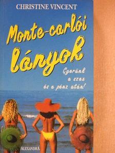 Christine Vincent - Monte-carlói lányok [antikvár]