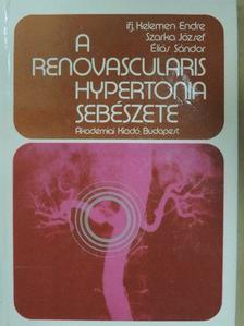 Éliás Sándor - A renovascularis hypertonia sebészete [antikvár]