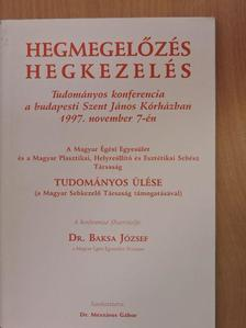 Dr. Baksa József - Hegmegelőzés, hegkezelés [antikvár]
