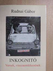 Rudnai Gábor - Inkognitó [antikvár]