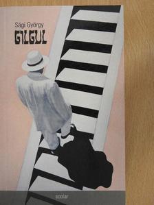 Sági György - Gilgul [antikvár]