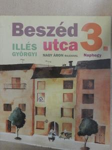 Illés Györgyi - Beszéd utca 3. [antikvár]