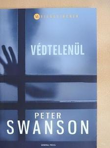 Peter Swanson - Védtelenül [antikvár]