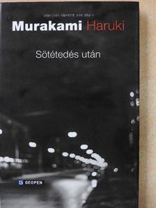 Murakami Haruki - Sötétedés után [antikvár]