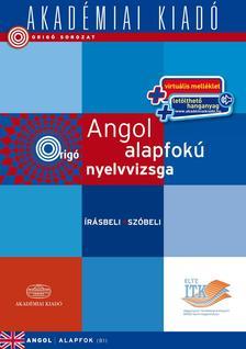 Origó - Angol alapfokú nyelvvizsga - virtuális - írásbeli szóbeli