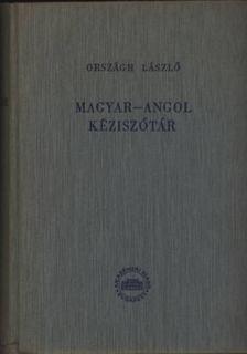 ORSZÁGH LÁSZLÓ - Magyar-angol kéziszótár [antikvár]
