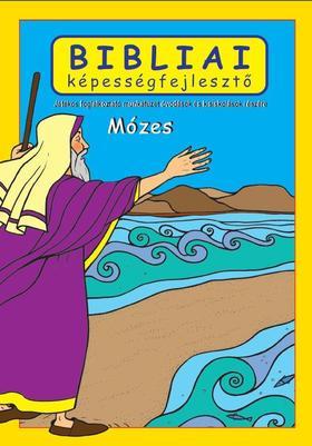 Scur Katalin - Mózesbibliai képességfejlesztő