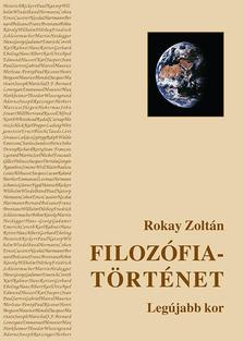 Rókay Zoltán - Filozófiatörténet III. - ÜKH 2018