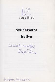 Varga Timea - Szilánkokra hullva (dedikált) [antikvár]