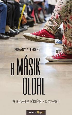 Pogány A. Ferenc - A másik oldal