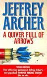 Jeffrey Archer - A Quiver Full of Arrows [antikvár]