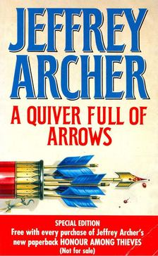 Jeffrey Archer - A Quiver Full of Arrows [antikvár]