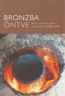 Tóth Attila - Bronzba öntve [antikvár]