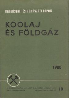 Kassai Lajos - Bányászati és Kohászati Lapok - Kőolaj és földgáz 1980. október [antikvár]