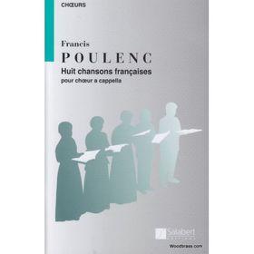 POULENC - HUIT CHANSONS FRANCAISES POUR CHOEUR A CAPPELLA