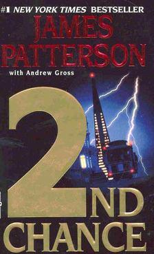 James Patterson - 2nd Chance [antikvár]