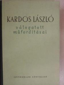 André Chénier - Kardos László válogatott műfordításai [antikvár]