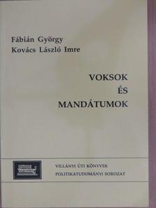 Fábián György - Voksok és mandátumok [antikvár]