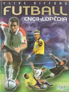 Clive Gifford - Futball enciklopédia [antikvár]