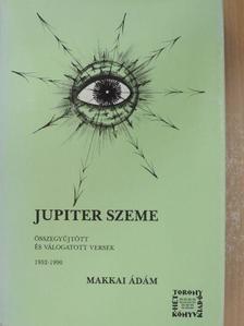 Makkai Ádám - Jupiter szeme [antikvár]