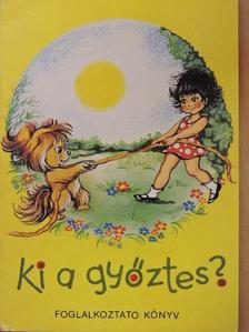 Horváth Ágnes - Ki a győztes? [antikvár]
